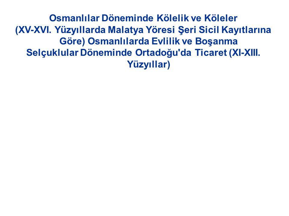 Osmanlılar Döneminde Kölelik ve Köleler