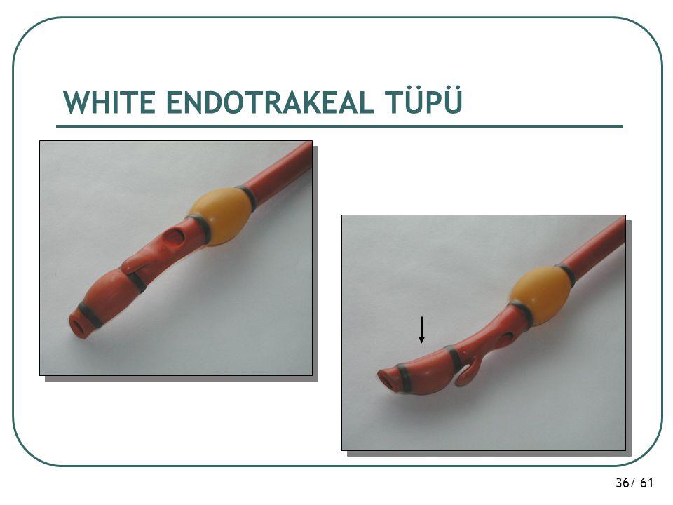 WHITE ENDOTRAKEAL TÜPÜ