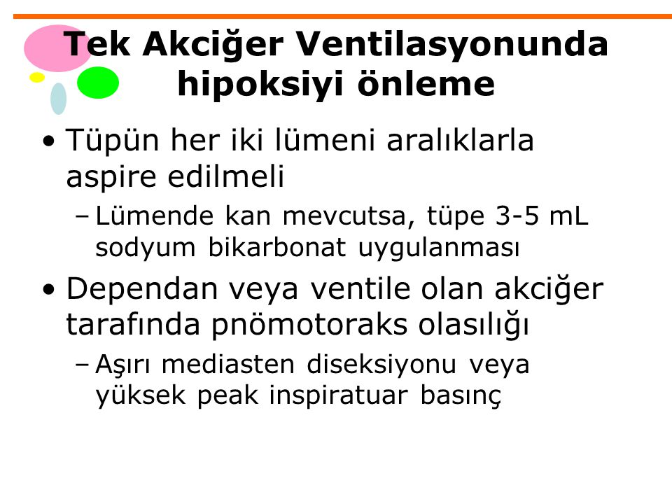 Tek Akciğer Ventilasyonunda hipoksiyi önleme