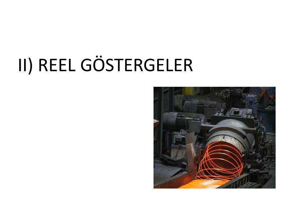 II) REEL GÖSTERGELER