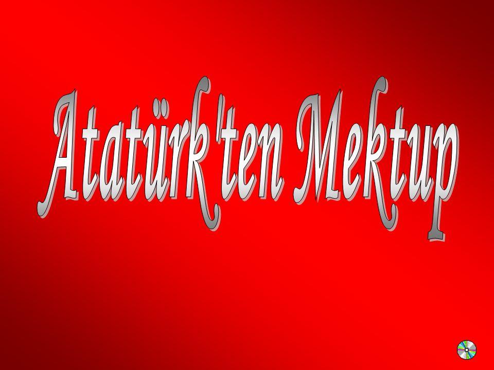 Atatürk ten Mektup