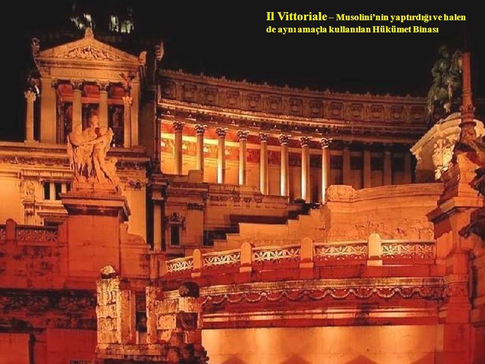Il Vittoriale – Musolini'nin yaptırdığı ve halen de aynı amaçla kullanılan Hükümet Binası