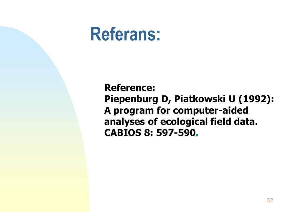 Referans: Reference: Piepenburg D, Piatkowski U (1992):