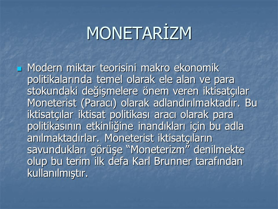MONETARİZM