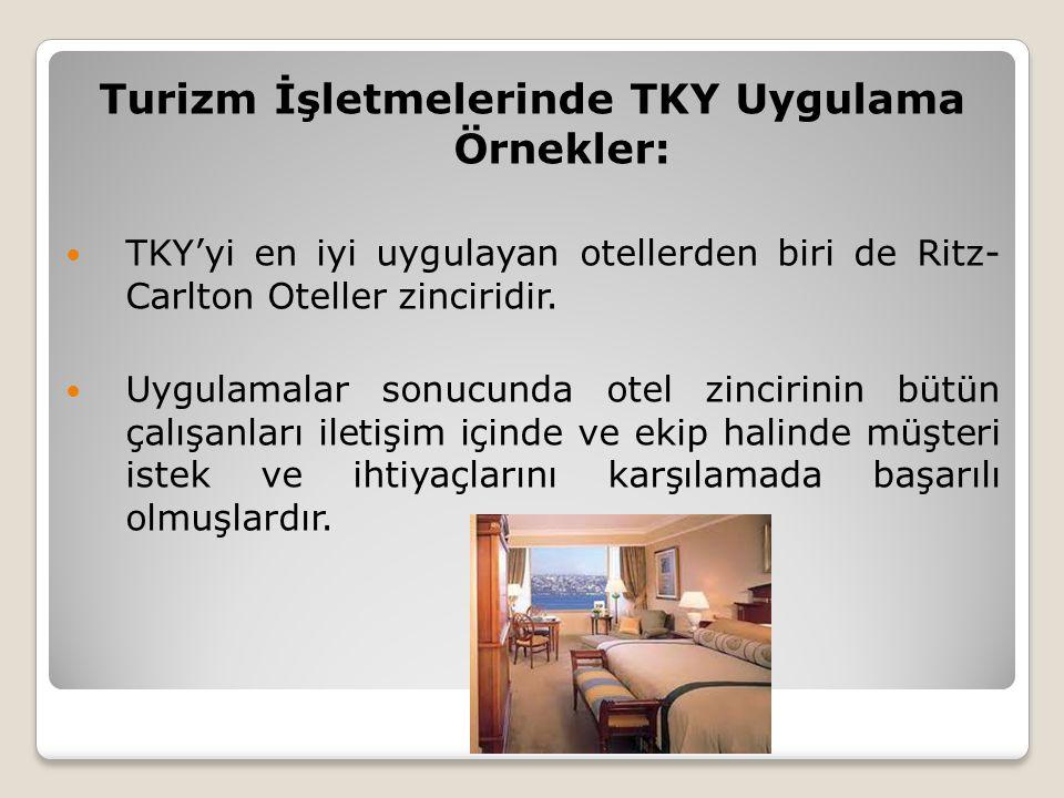 Turizm İşletmelerinde TKY Uygulama Örnekler: