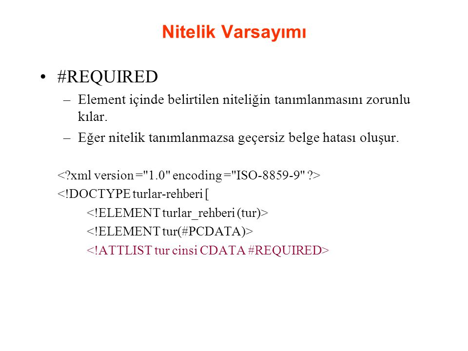 Nitelik Varsayımı #REQUIRED