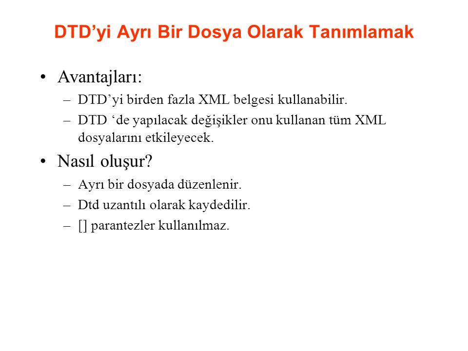 DTD'yi Ayrı Bir Dosya Olarak Tanımlamak