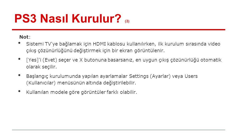 PS3 Nasıl Kurulur (3) Not: