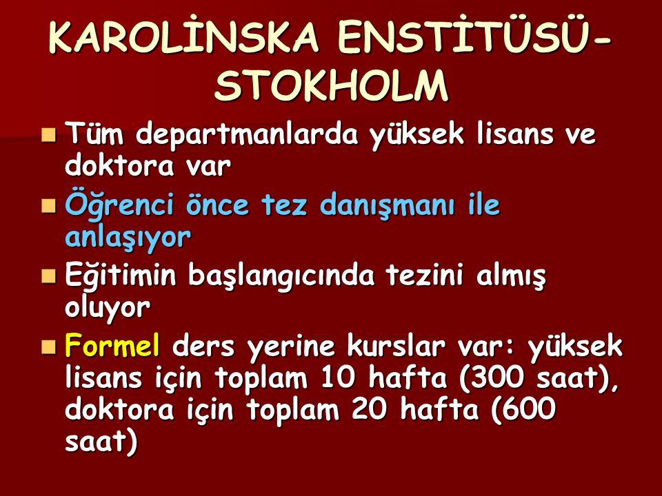 KAROLİNSKA ENSTİTÜSÜ-STOKHOLM