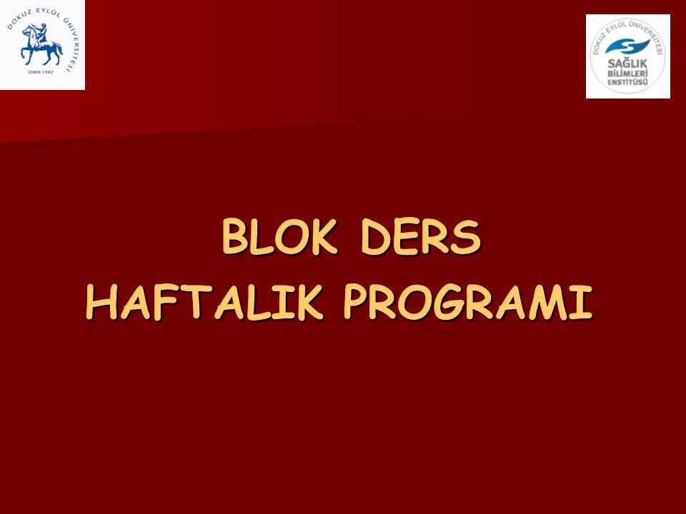 BLOK DERS HAFTALIK PROGRAMI