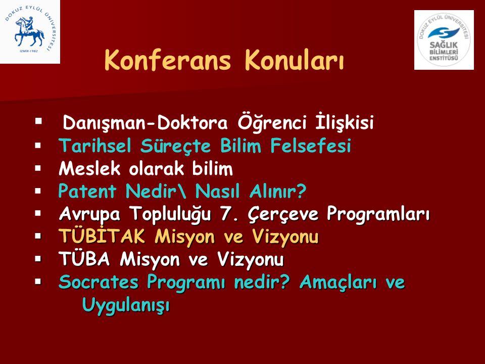 Konferans Konuları Danışman-Doktora Öğrenci İlişkisi