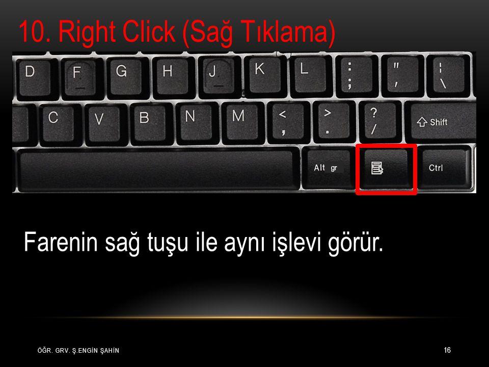 10. Right Click (Sağ Tıklama)