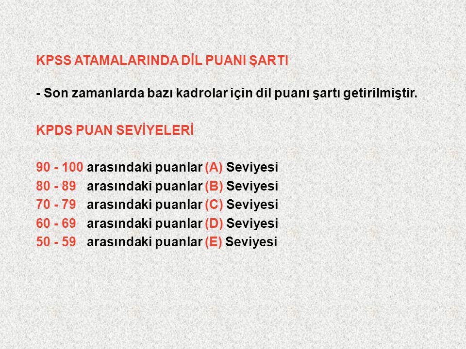 KPSS ATAMALARINDA DİL PUANI ŞARTI