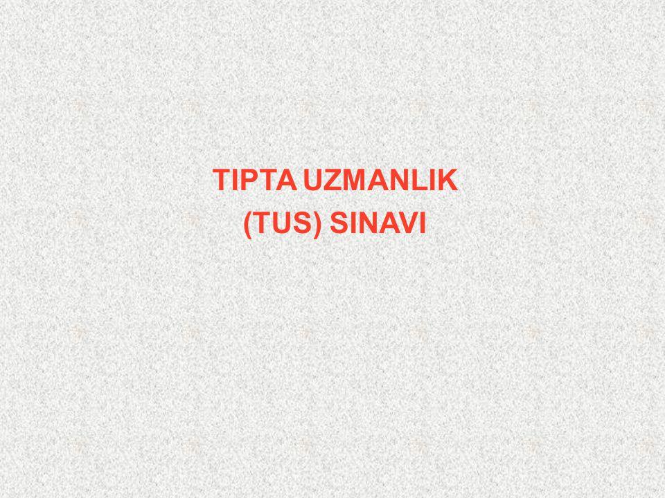 TIPTA UZMANLIK (TUS) SINAVI