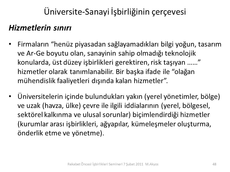 Üniversite-Sanayi İşbirliğinin çerçevesi