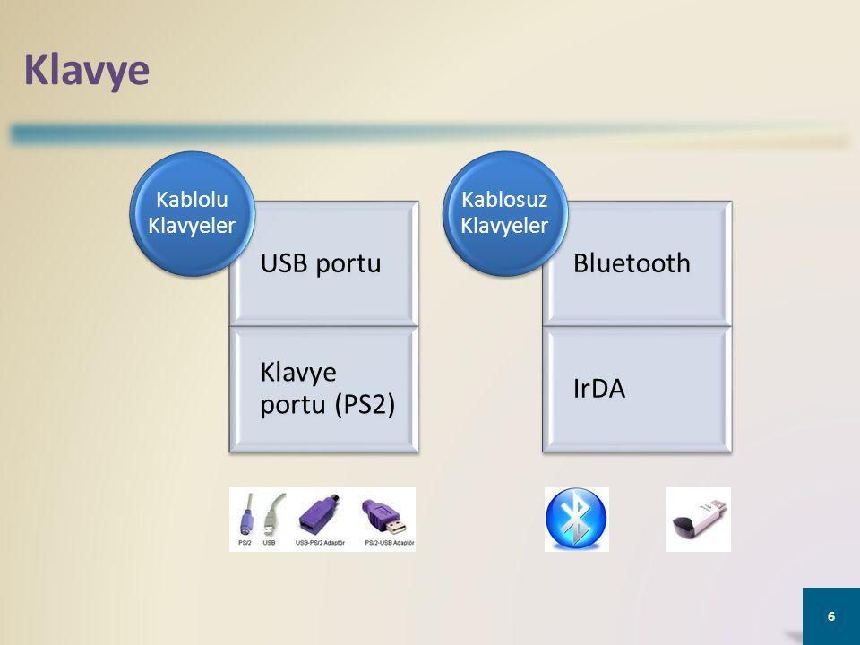 Klavye USB portu Klavye portu (PS2) Bluetooth IrDA Kablolu Klavyeler
