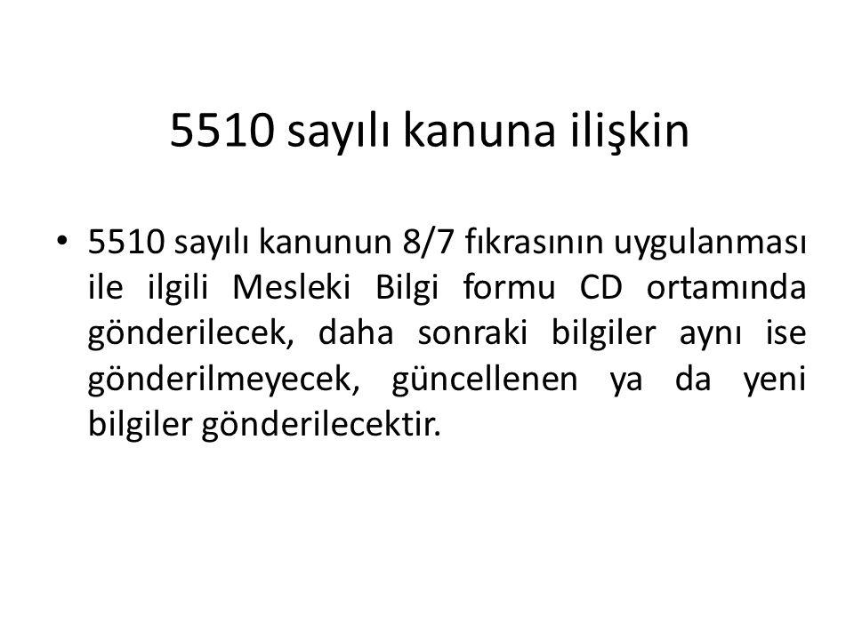 5510 sayılı kanuna ilişkin