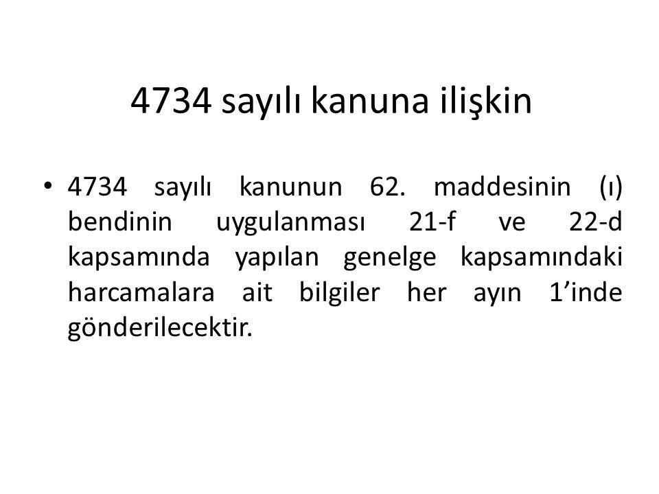 4734 sayılı kanuna ilişkin