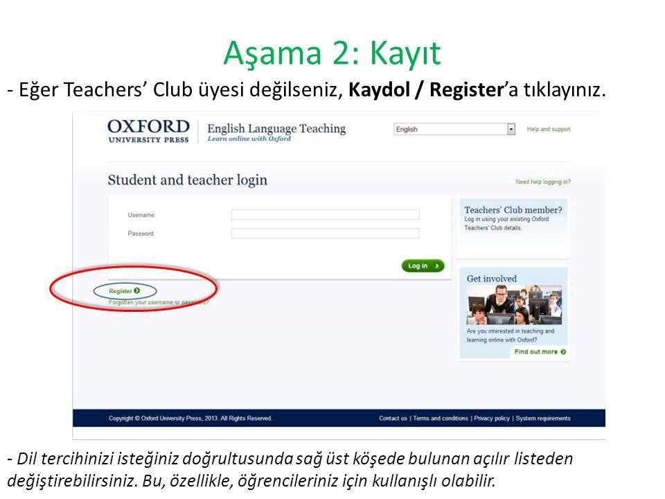 Aşama 2: Kayıt - Eğer Teachers' Club üyesi değilseniz, Kaydol / Register'a tıklayınız.