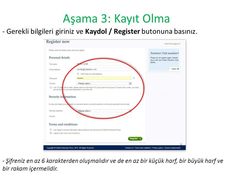 Aşama 3: Kayıt Olma - Gerekli bilgileri giriniz ve Kaydol / Register butonuna basınız.