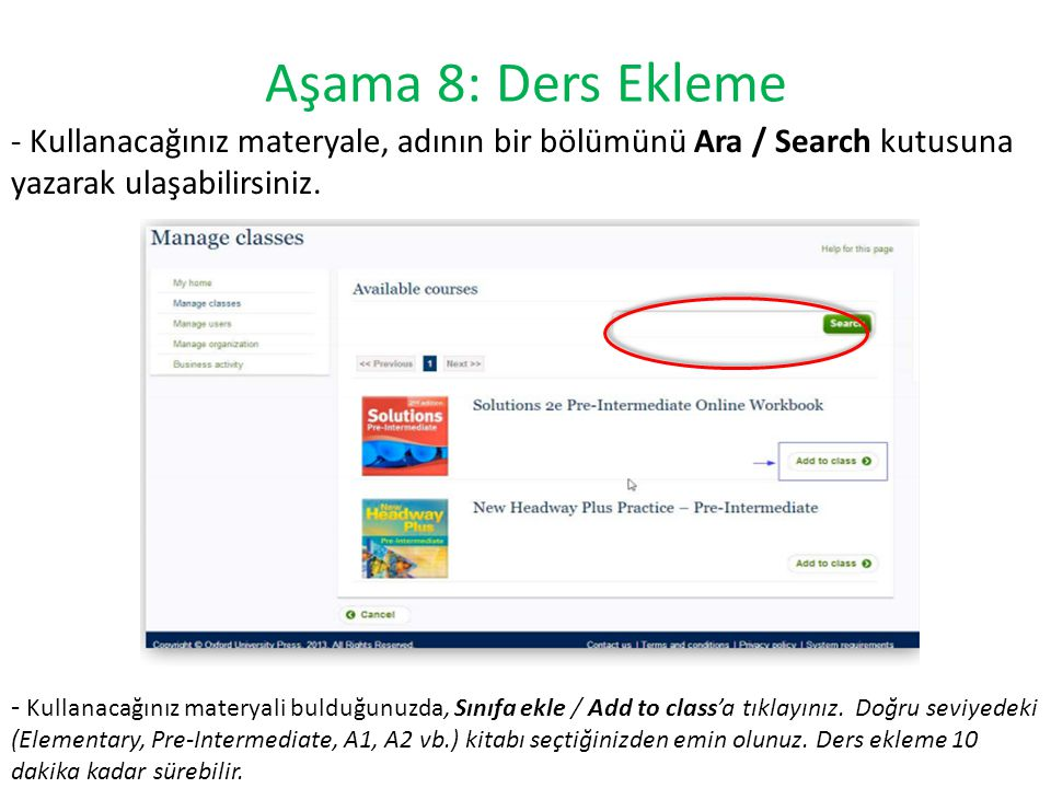 Aşama 8: Ders Ekleme - Kullanacağınız materyale, adının bir bölümünü Ara / Search kutusuna yazarak ulaşabilirsiniz.