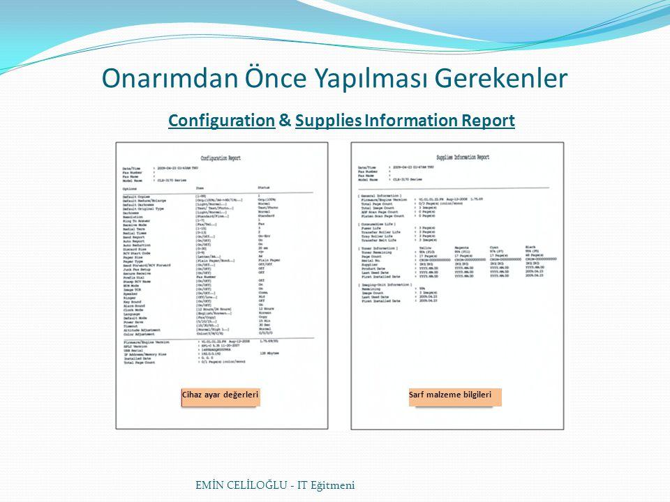 Onarımdan Önce Yapılması Gerekenler Configuration & Supplies Information Report