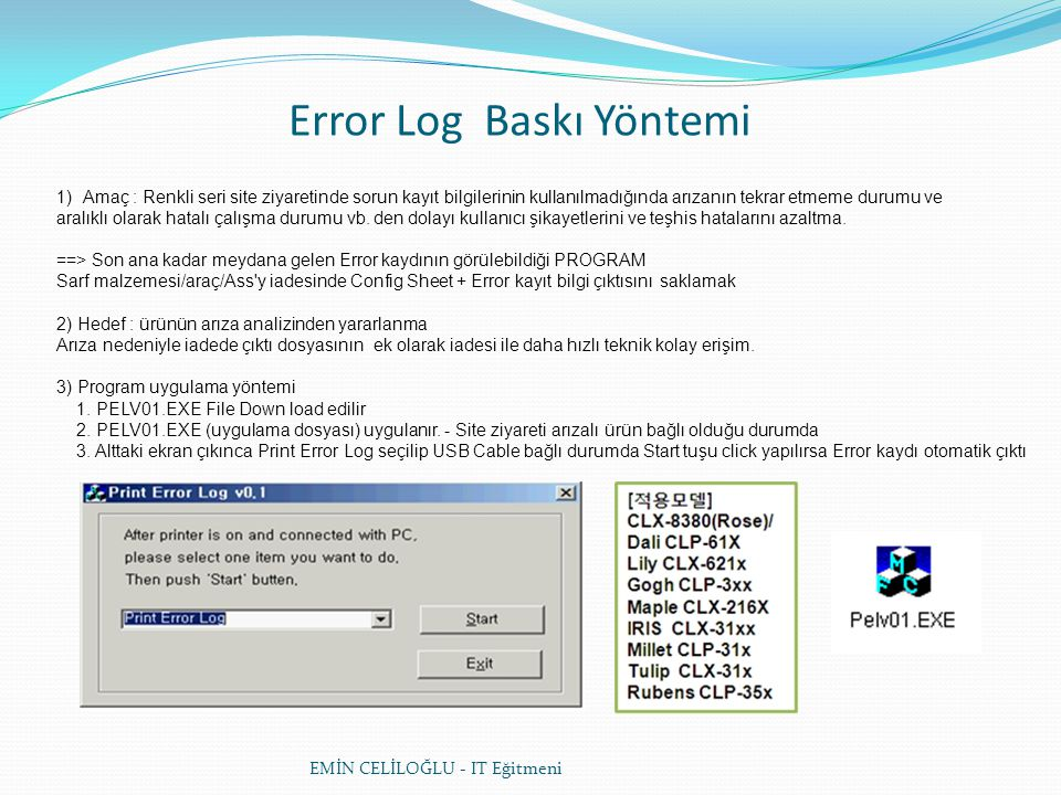 Error Log Baskı Yöntemi