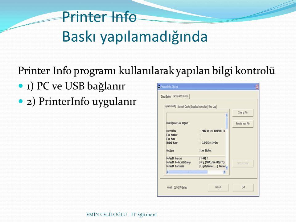Printer Info Baskı yapılamadığında