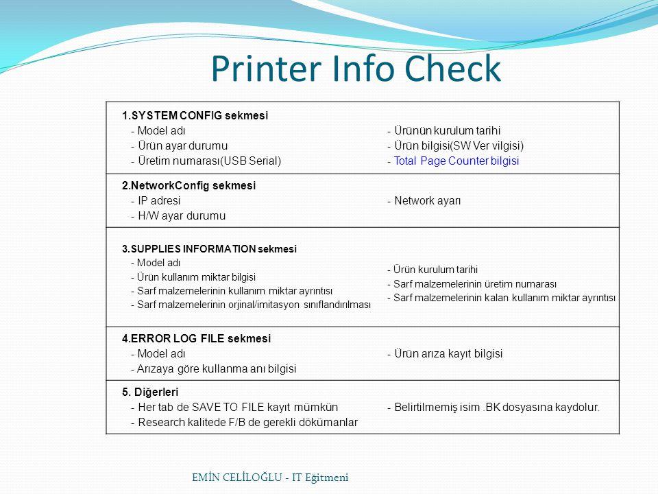 Printer Info Check 1.SYSTEM CONFIG sekmesi - Model adı