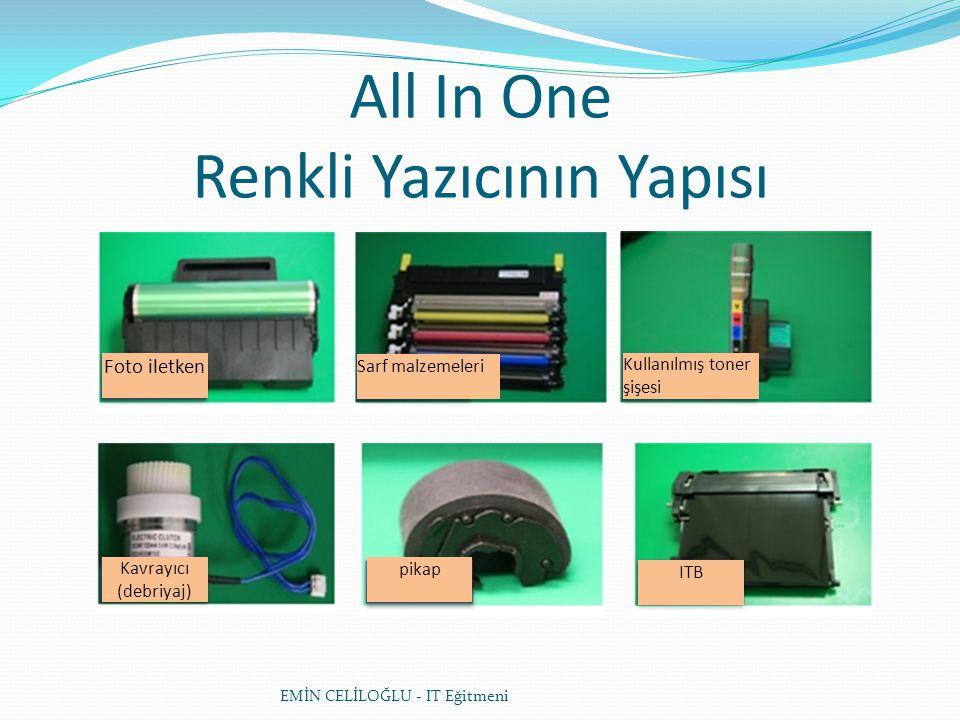 All In One Renkli Yazıcının Yapısı