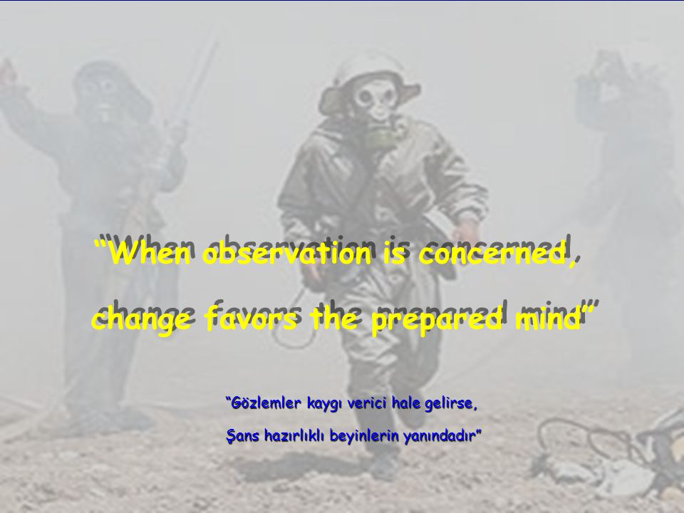 When observation is concerned, change favors the prepared mind