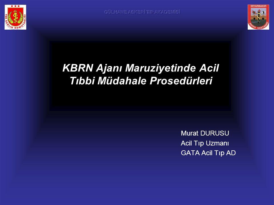 KBRN Ajanı Maruziyetinde Acil Tıbbi Müdahale Prosedürleri
