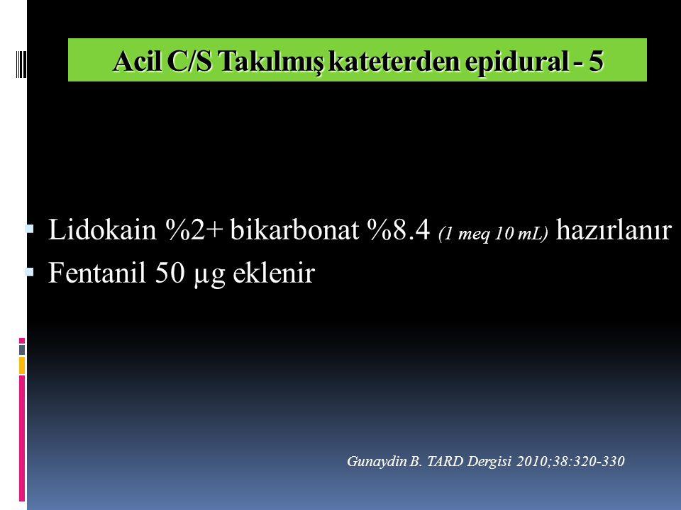 Acil C/S Takılmış kateterden epidural - 5