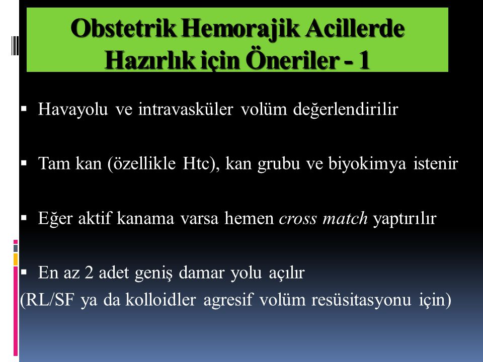 Obstetrik Hemorajik Acillerde Hazırlık için Öneriler - 1