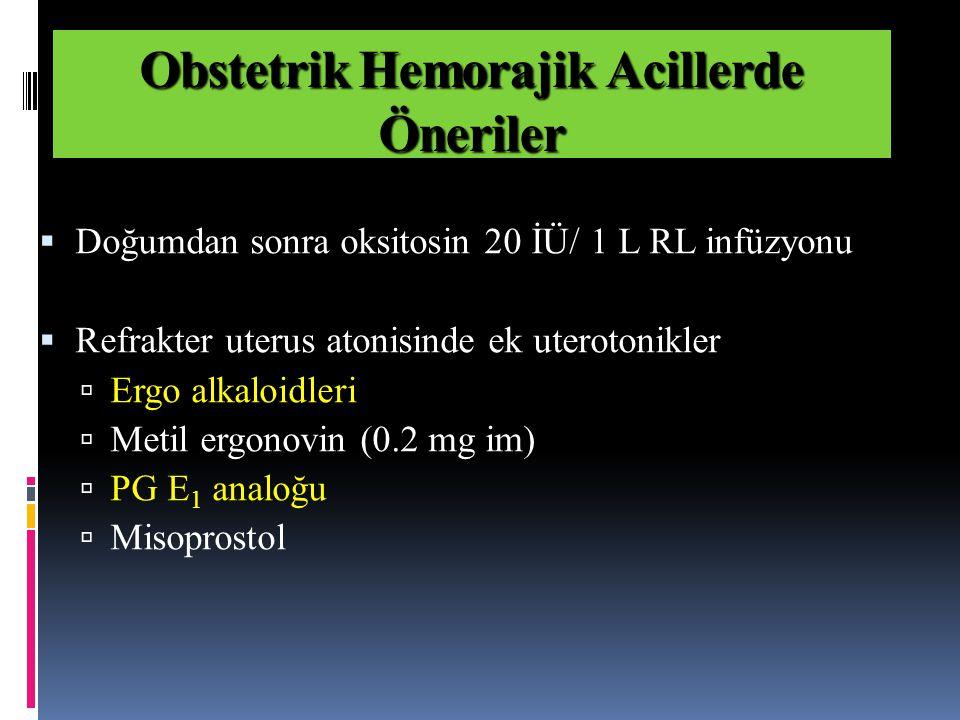 Obstetrik Hemorajik Acillerde Öneriler