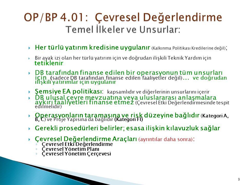 OP/BP 4.01: Çevresel Değerlendirme Temel İlkeler ve Unsurlar: