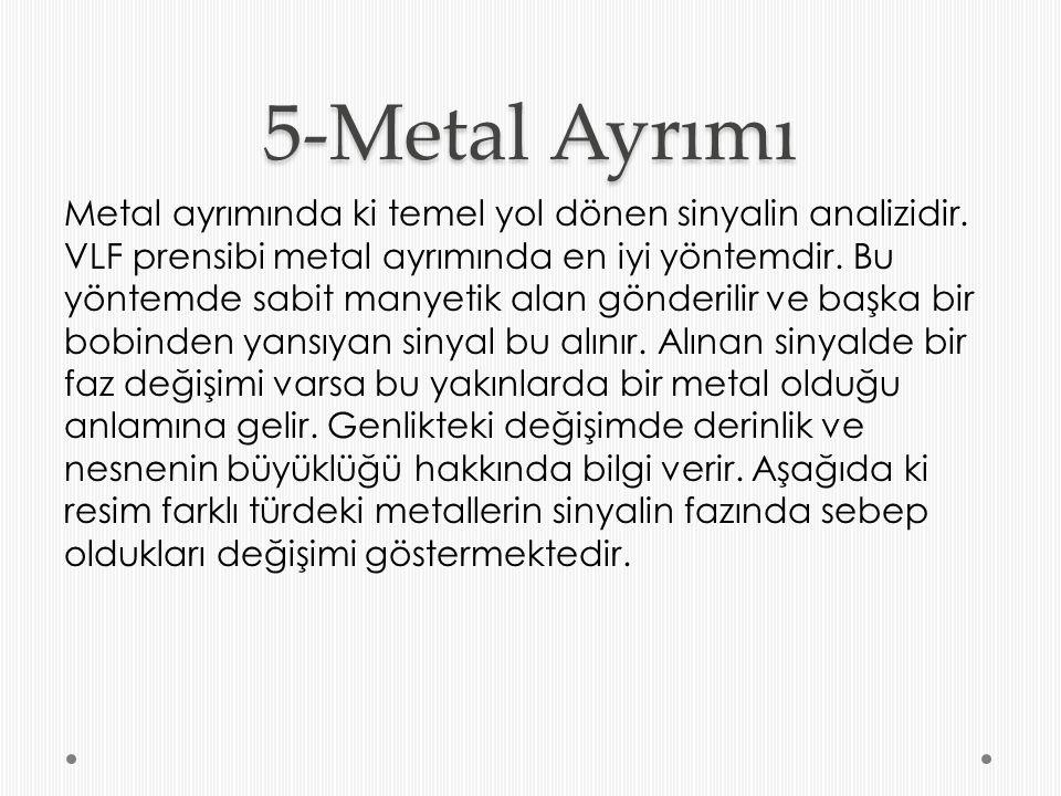5-Metal Ayrımı