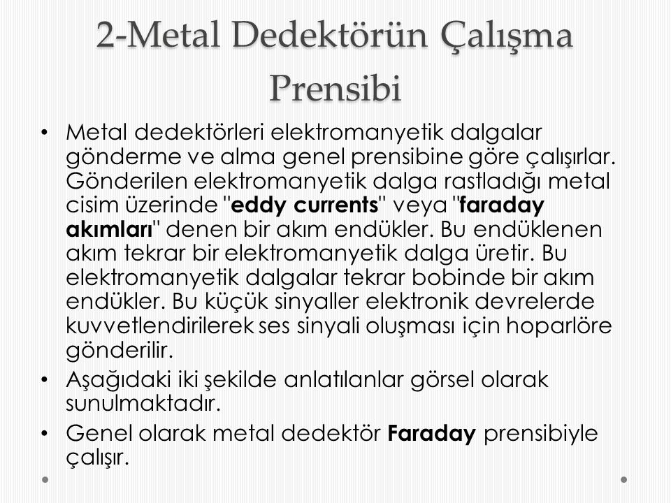 2-Metal Dedektörün Çalışma Prensibi