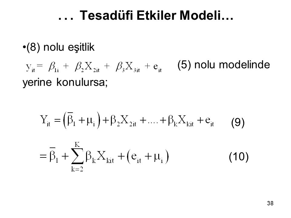 … Tesadüfi Etkiler Modeli…