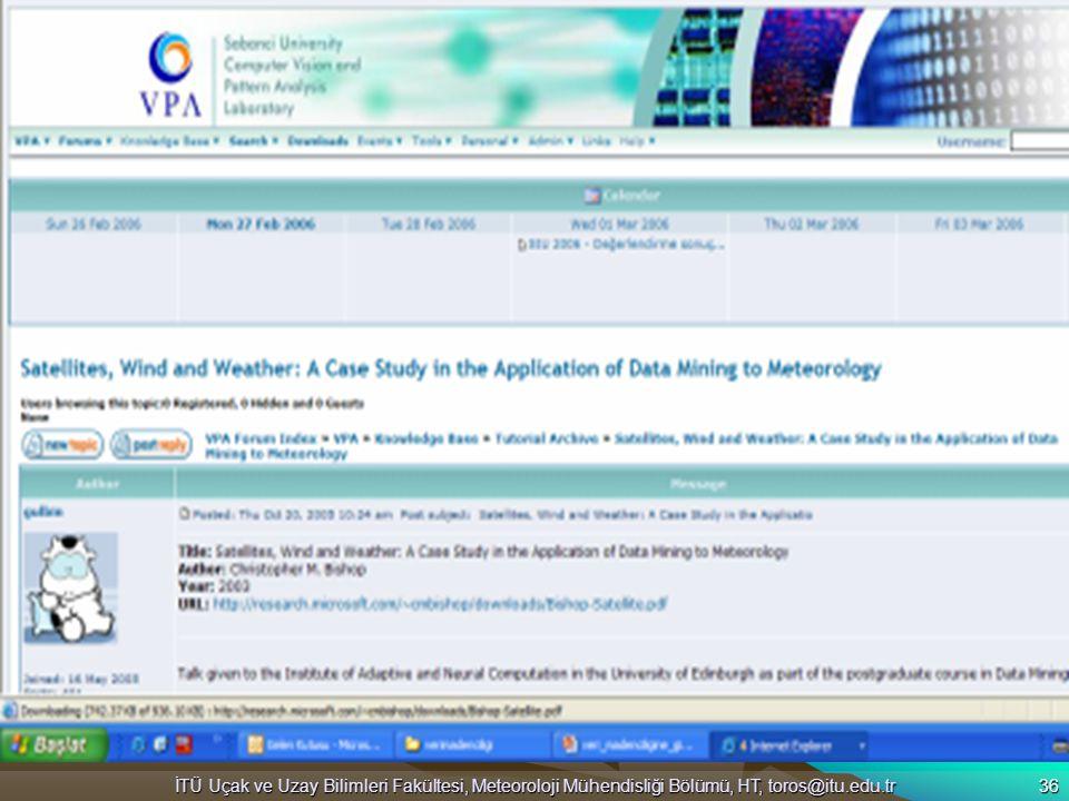 İTÜ Uçak ve Uzay Bilimleri Fakültesi, Meteoroloji Mühendisliği Bölümü, HT, toros@itu.edu.tr