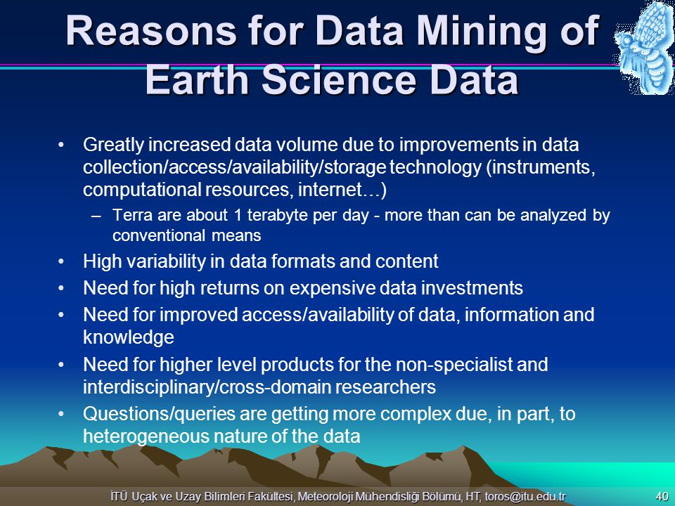 Reasons for Data Mining of Earth Science Data