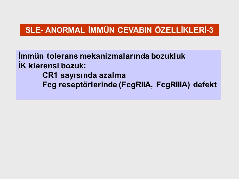 SLE- ANORMAL İMMÜN CEVABIN ÖZELLİKLERİ-3
