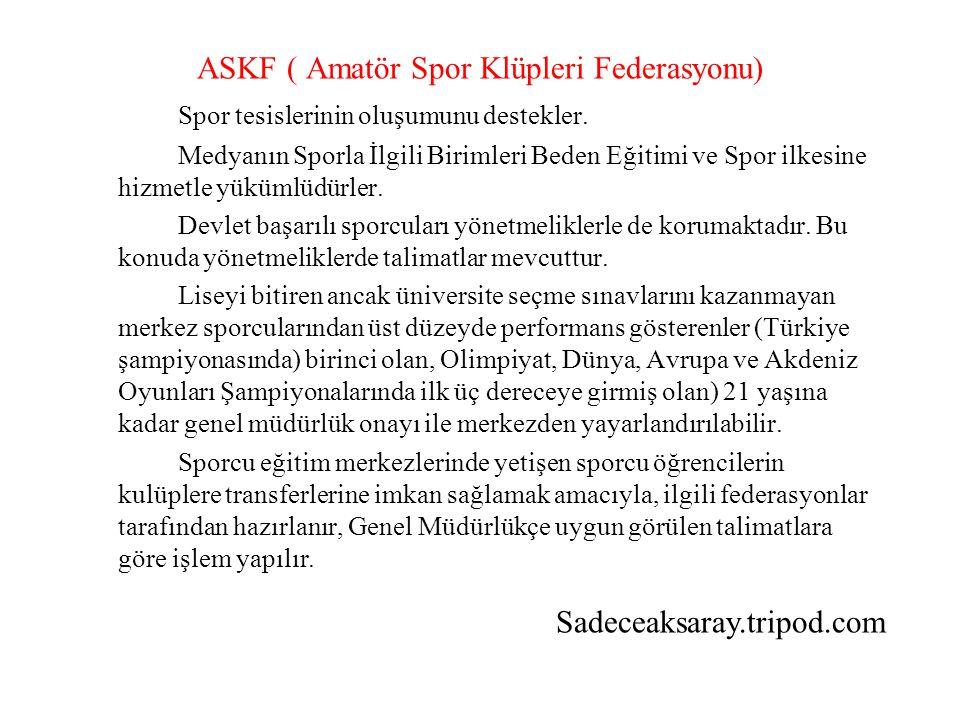 ASKF ( Amatör Spor Klüpleri Federasyonu)