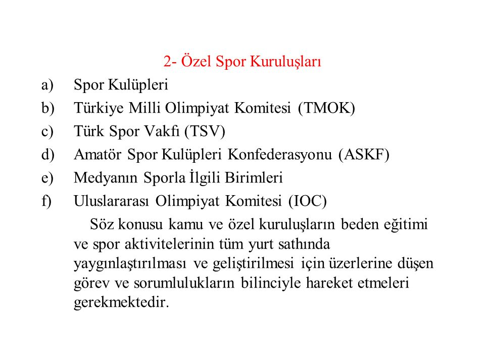 2- Özel Spor Kuruluşları