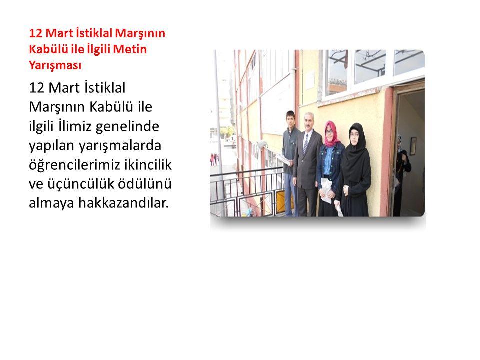 12 Mart İstiklal Marşının Kabülü ile İlgili Metin Yarışması