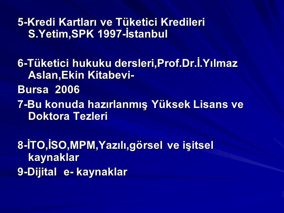 5-Kredi Kartları ve Tüketici Kredileri S.Yetim,SPK 1997-İstanbul