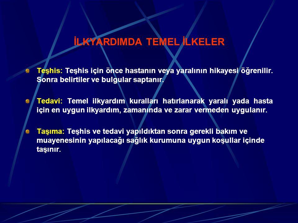 İLKYARDIMDA TEMEL İLKELER