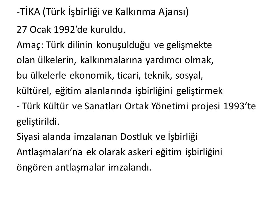 -TİKA (Türk İşbirliği ve Kalkınma Ajansı)