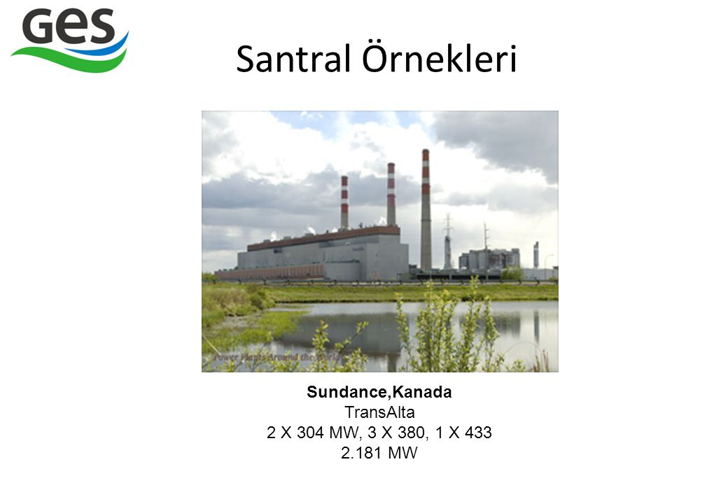Sundance,Kanada TransAlta 2 X 304 MW, 3 X 380, 1 X 433