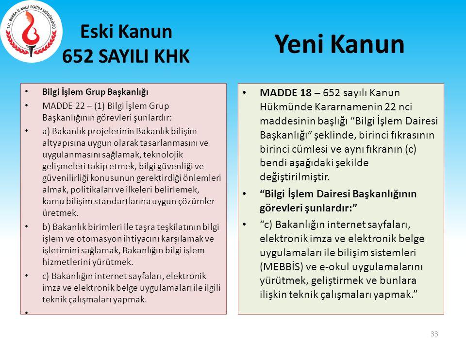 Yeni Kanun Eski Kanun 652 SAYILI KHK